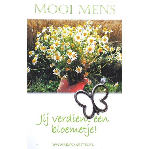 Mooi Mens - Jij verdient een bloemetje