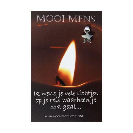 Mooi Mens - ik wens je vele lichtjes op je reis waarheen je ook gaat ...
