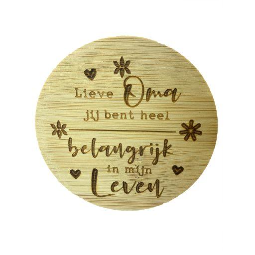 Bamboe deksel - Lieve Oma je bent heel belangrijk in mijn leven