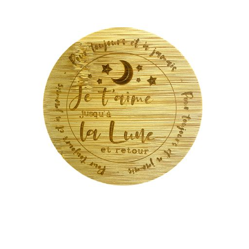 Couvercle en bambou - Je t'aime jusqu'à la Lune et retour. Pour toujours et à jamais.