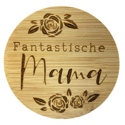 Bambus Deckel - Fantastische Mama