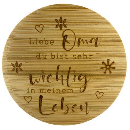 Bambus Deckel - Liebe Oma, du bist sehr wichtig in meinem Leben