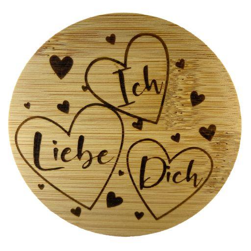 Bambus Deckel - Ich liebe dich