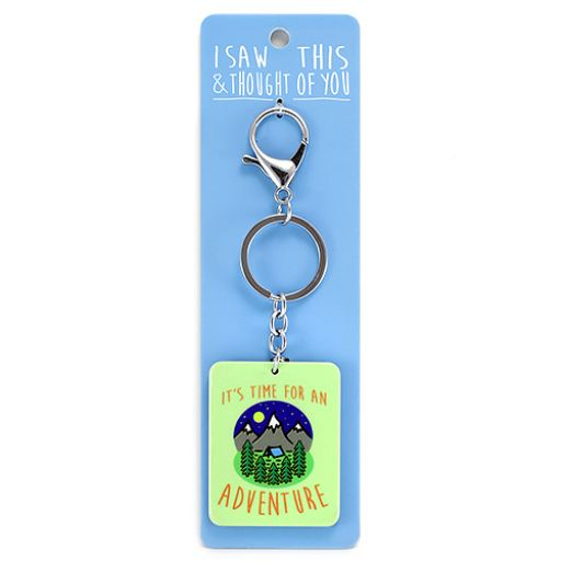 Keyring - I saw this & I thougth of You - It is time for an Adventure