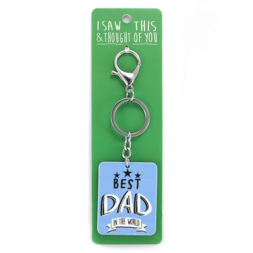 Keyring - I saw this & thought of You - Best Dad