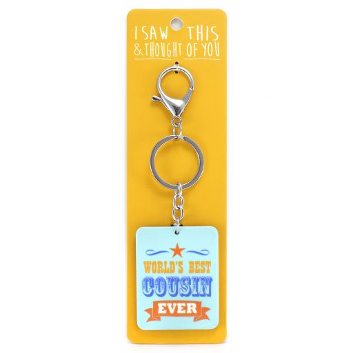 Keyring - I saw this & thought of You - Worlds Best Cousin