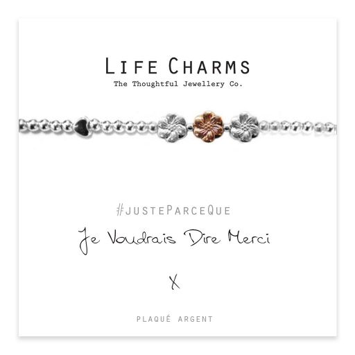 Life Charms FR - LC004BWF - Just because - Je Voudrais Dire Merci