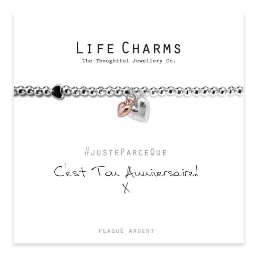 Life Charms FR - LC008-BBWF - Just because - C'est ton Anniversaire