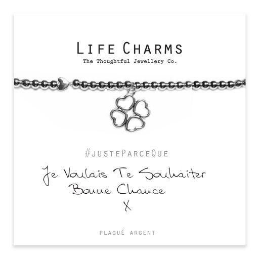 Life Charms FR - LC046BWF - Just because - Je Voulais te Souhaite Bonne Chance
