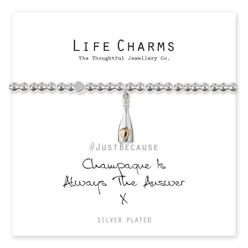 4817306 Life Charms - LC106BW - Just because - Champagne is Always the Answer