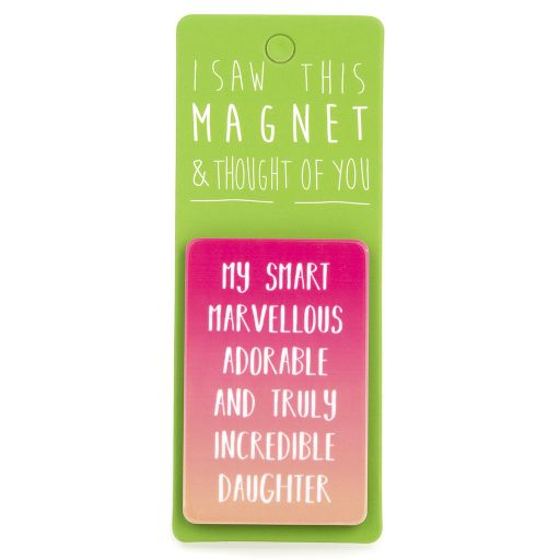 I saw this Magnet and .... - MA004 - Incredible Daughter