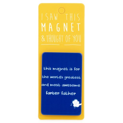 I saw this Magnet and .... - MA007 - Best Farter