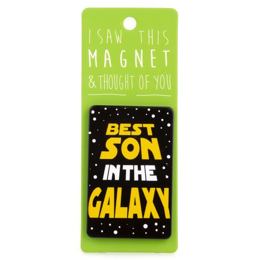 I saw this Magnet and .... - MA009 - Best Son in the Galaxy