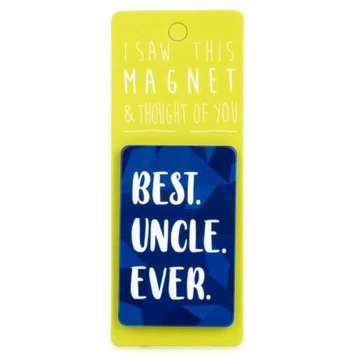 I saw this Magnet and .... - MA013 - Uncle