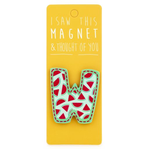 I saw this Magnet and .... - MA042 - Letter W