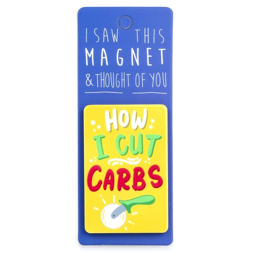 I saw this Magnet and .... - MA047 - How I cut carbs