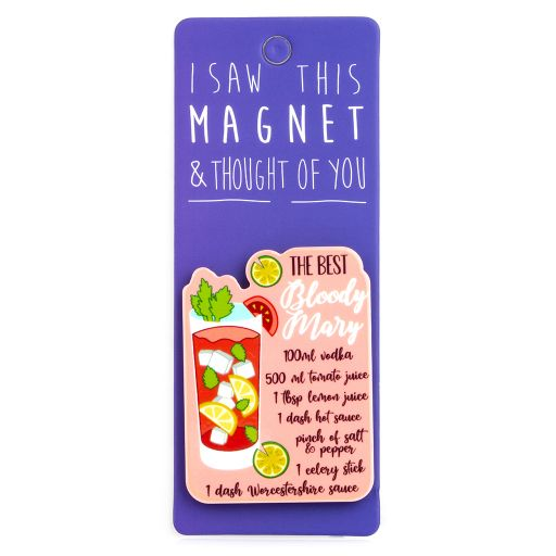 I saw this Magnet and .... - MA051 - Bloody Mary