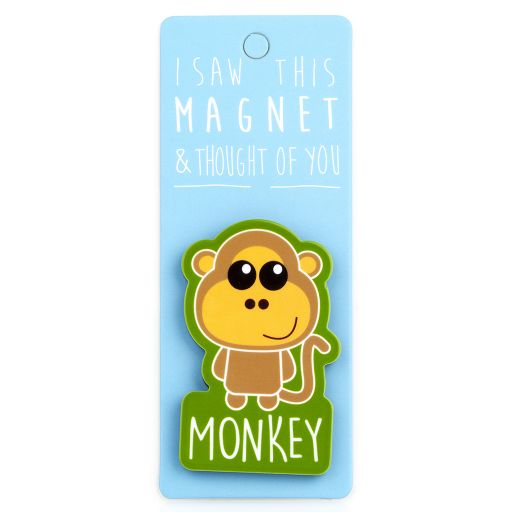 I saw this Magnet and .... - MA079 - Monkey