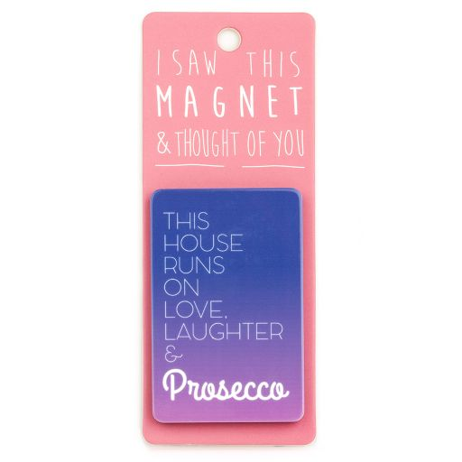 I saw this Magnet and .... - MA098 - Prosecco