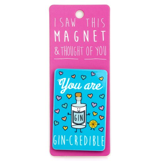 I saw this Magnet and .... - MA104 - Gin-credible