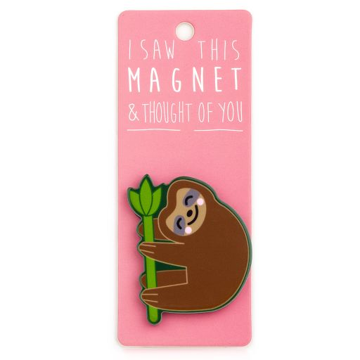 I saw this Magnet and .... - MA113 - Sloth