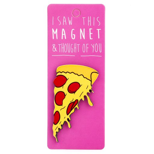 I saw this Magnet and .... - MA130 - Pizza