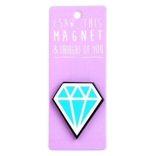 I saw this Magnet and .... - MA132 - Diamond