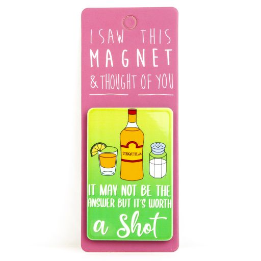 I saw this Magnet and .... - MA136 - Tequila