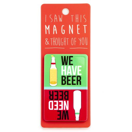 I saw this Magnet and .... - MA138 - Have Beer