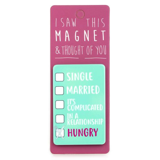 I saw this Magnet and .... - MA151 - Hungry