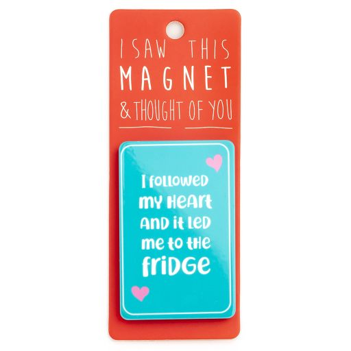 I saw this Magnet and .... - MA153 - It led me to the fridge
