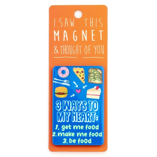 I saw this Magnet and .... - MA154 - 3 ways to my heart