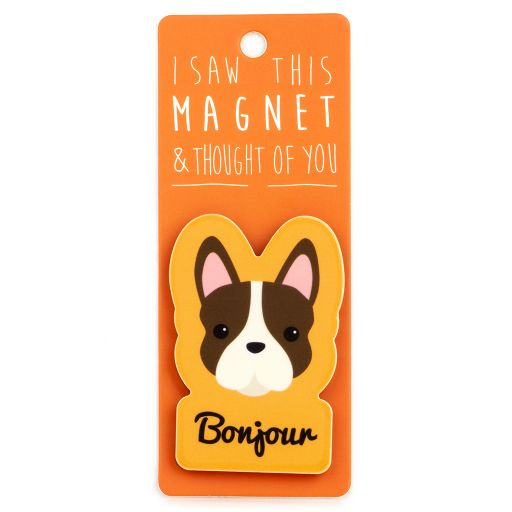 I saw this Magnet and .... - MA170 - Bonjour
