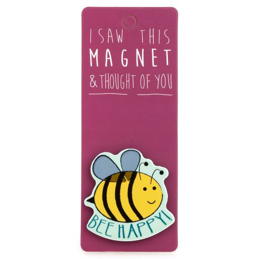 I saw this Magnet and .... - MA171 - Bee Happy