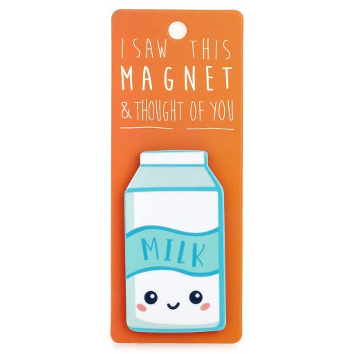 I saw this Magnet and .... - MA174 - Milk