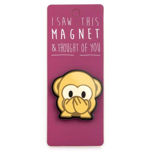 I saw this Magnet and .... - MA176 - Monkey Emoji