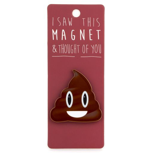 I saw this Magnet and .... - MA177 - Poop Emoji